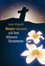 Beter nieuws uit het Nieuwe Testament Book Cover