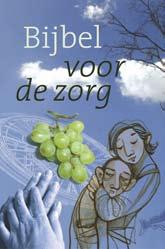 Bijbel voor de zorg Book Cover
