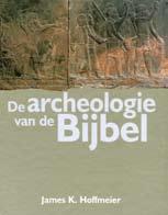 De archeologie van de Bijbel Book Cover