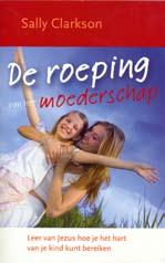 De roeping van het moederschap Book Cover