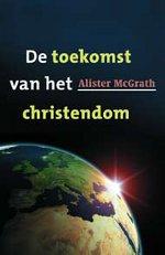 De toekomst van het christendom Book Cover