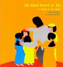 Elk kind hoort erbij en feest in de stad Book Cover