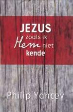 Jezus zoals ik Hem niet kende Book Cover