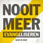 Nooit meer evangeliseren Book Cover