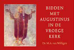 Bidden met Augustinus Book Cover