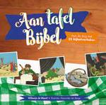 Aan tafel Bijbel Book Cover