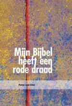 Mijn Bijbel heeft een rode draad Book Cover