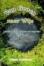 Van Groen naar Wijs Book Cover