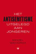 Het antisemitisme uitgelegd aan jongeren Book Cover